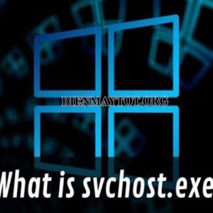 svchost.exe là gì