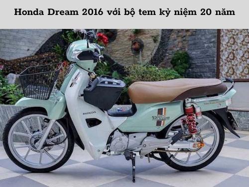 Phiên bản dream kỷ niệm 20 năm được nhiều bạn trẻ yêu thích