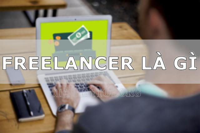Freelancer là gì? Freelance là gì?