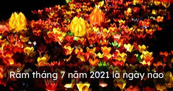 Rằm tháng 7 năm 2021 là ngày nào?